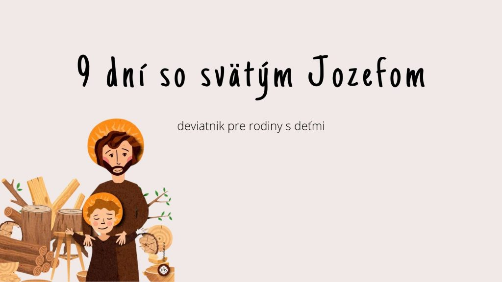 9 dní so sv. Jozefom – deviatnik pre rodiny s deťmi